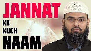 Jannat Ke Kuch Naam Jo Quran Aur Hadees Se Milte Hai By Adv. Faiz Syed