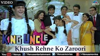 Khush Rehne Ko Zaroori (King Uncle) - YouTube