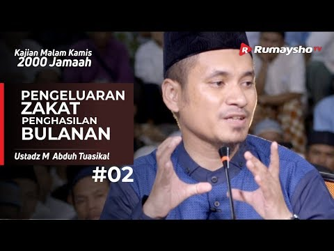Kajian Malam Kamis : Lanjutan Zakat Penghasilan Bulanan - Ustadz M Abduh Tuasikal