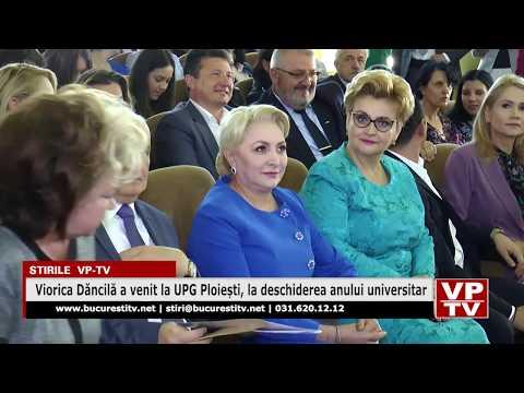 Viorica Dăncilă a venit la UPG Ploiești, la deschiderea anului universitar