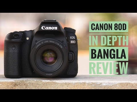 CANON EOS 80D In depth review in Bangla || Stack Technology