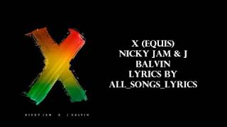Nicky Jam x J. Balvin - X (EQUIS)- Lyrics - YouTube