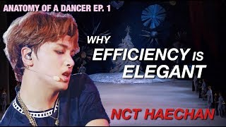 Ballet Dancer Analyzes: NCT HAECHAN - Why Efficiency is ELEGANT | Anatomy of a Dancer