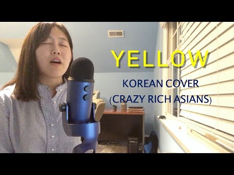 Yellow - Katherine Ho - Korean COVER With Lyrics - Crazy Rich Asians Soundtrack