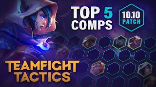 Top 5 BEST Team Comps for RANKED in Teamfight Tactics Patch 10.10