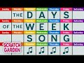 The Days of the Week Song | Scratch Garden