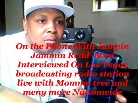 on the phone with jumpin jammin redd been interviewed on los vegas  broadcasting radio