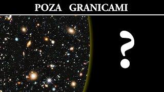 Poza Granicami Obserwowalnego Wszechświata