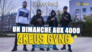 """4KEUS GANG : INTERVIEW AUX 4000    """"Pour Répondre Aux Fans, Ouais, On Est Bien Séparés…"""""""
