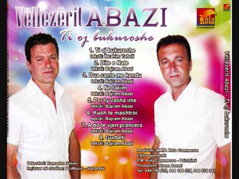 Vellezrit Abazi - Per Ty Vasha Ime
