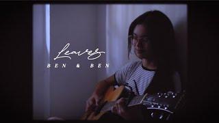 Leaves // Ben&Ben (Cover) | Dixzie Cruel