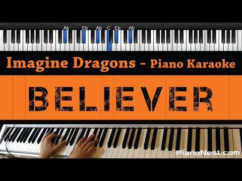 Imagine Dragons - Believer - Piano Karaoke / Sing Along / Cover with Lyrics