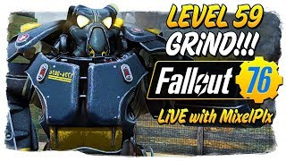 One Nuke Down! Lv. 64 Grind Continues - /w MixelPlx - Fallout 76 LIVE🔴