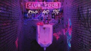 Rynx and TMG - Club Poor (Lyric Video)