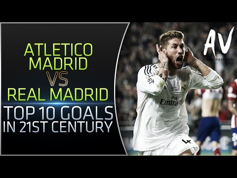 Atletico Madrid vs Real Madrid – Top 10 Goals In 21st Century