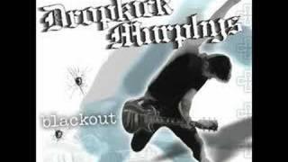Dropkick Murphys - Kiss Me, I'm Shitfaced