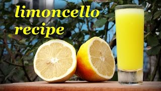 How To Make Limoncello, Homemade Alcoholic Drink