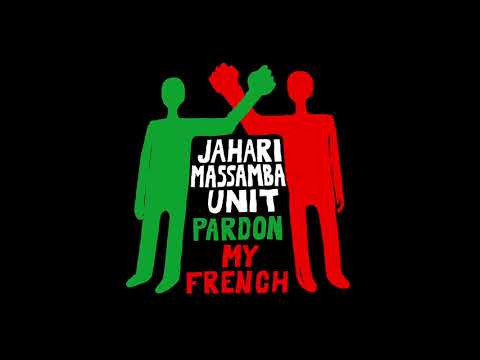 Jahari Massamba Unit - Pardon My French (Full Album) online metal music video by MADLIB