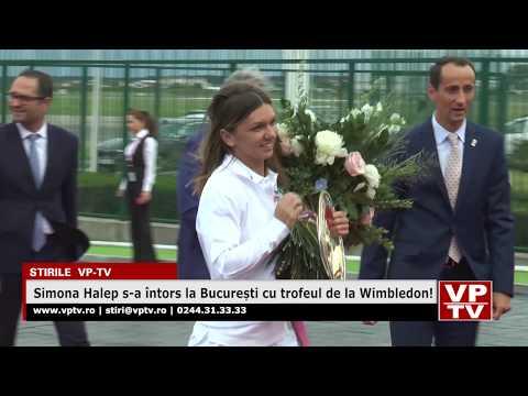 Simona Halep s-a întors la București cu trofeul de la Wimbledon!