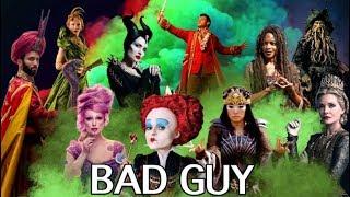 Bad Guy (A Disney Villains Mashup)
