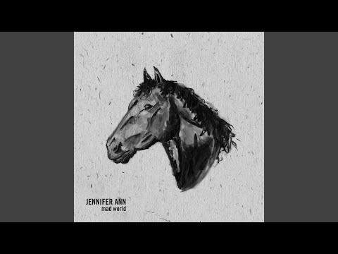 Mad World (2016) (Song) by Jennifer Ann