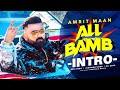 All Bamb (Intro)  Amrit Maan   Ikwinder Singh   Dr Zeus   Desi Crew  Sukh Sanghera Latest Teaser2020