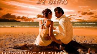 21 GUNS ♠ MARCHING IN TIME ♠ HQ