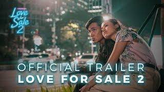 OFFICIAL TRAILER LOVE FOR SALE 2   31 OKTOBER 2019 DI BIOSKOP