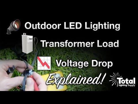 Outdoor LED Lighting, Transformer Load & Voltage drop explained
