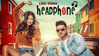 Headphone  Ladi Singh