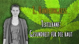 Gesundheit für die Haut: Textilhanf – Ursula Mock