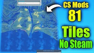 Cities: Skylines Mods [ 81 Tile Mods ] Direct Link/Full Video + Install Without Steam   ItsMe Prince