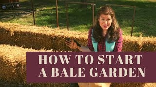 "How to Begin ""Hay Bale"" Gardening or How to Start a Straw Bale Garden"