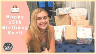 Happy 15th Birthday Karli Reese! Opening Birthday Presents!