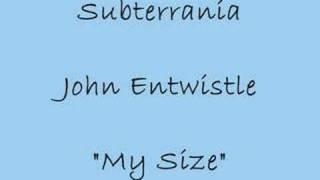 My Size - John Entwistle