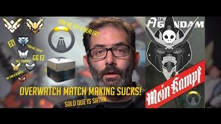 The most Savage Man On Earth Rants: About Overwatch Match making