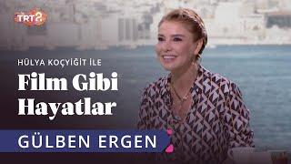Gülben Ergen   Hülya Koçyiğit ile Film Gibi Hayatlar   36. Bölüm