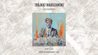 Taco Hemingway   Trójkąt Warszawski (cały Album)