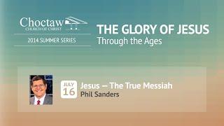 Jesus - The True Messiah