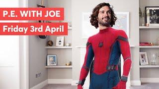 PE with Joe - Friday 3rd April 2020