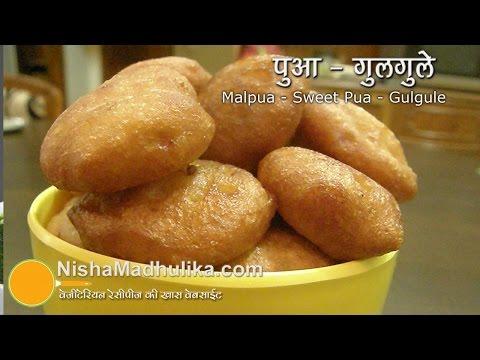 Sweet Pua Recipe – Gulgule Recipe – Malpua recipe