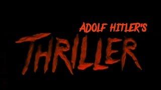 [DPMV] Adolf Hitler - Thriller