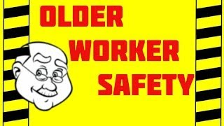 Older Worker Safety - Aging & Work - Healthy Aging