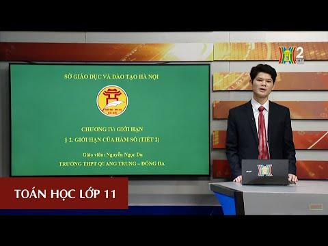 MÔN TOÁN - LỚP 11 | GIỚI HẠN CỦA HÀM SỐ (TIẾT 2) | 15H45 NGÀY 02.04.2020 | HANOITV