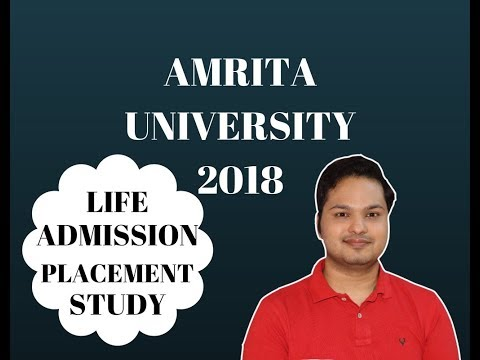 amrita university 2018 | Admission | Counselling |Study | Life | Placement