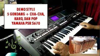 Demo Style Gondang, Cha Cha, Karo, Pop Yamaha PSR S670