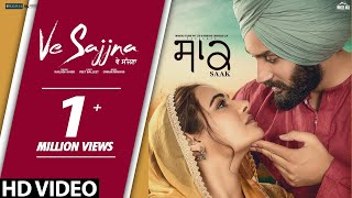 Kailash Kher  : Ve Sajjna (Official Video) Veet Baljit | Saak | Mandy Takhar | Jobanpreet Singh
