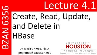 BZAN 6356 Lecture 4.1: Create, Read, Update, and Delete in HBase