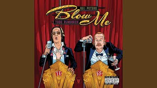 Blow Me (With Introduction)