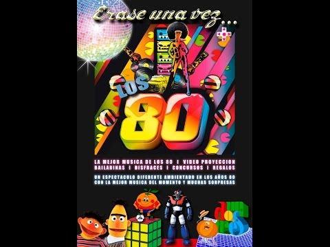 ERASE UNA VEZ LOS 80